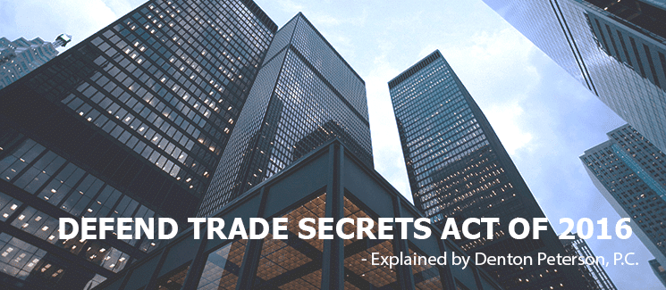 DEFEND TRADE SECRETS ACT OF 2016