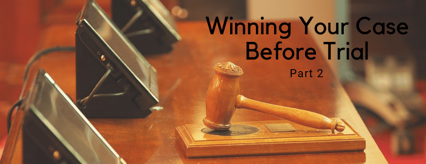 Winning Your Case Before Trial with AZ Business Lawyers
